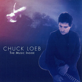 The Music Inside by Chuck Loeb