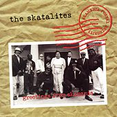 Greetings From Skamania by The Skatalites