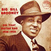 Do That Guitar Rag by Big Bill Broonzy