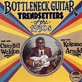 Bottleneck Guitar Trendsetters Of The 1930s by Casey Bill Weldon