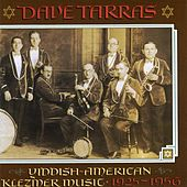 Yiddish-American Klezmer Music - 1925-1956 by Dave Tarras