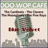 Blue Velvet (Original Recordings 1955 -1956) by Various Artists