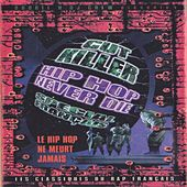 Hip Hop Never Die (French Mix) by Various Artists