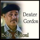 Dexter Gordon - Body & Soul by Dexter Gordon