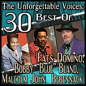 The Unforgettable Voices: 30 Best Of Fats Domino, Bobby
