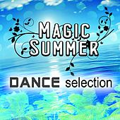 Magic Summer Dance Selection by Various Artists