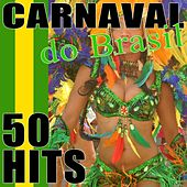 50 Hits Carnaval do Brasil by Various Artists