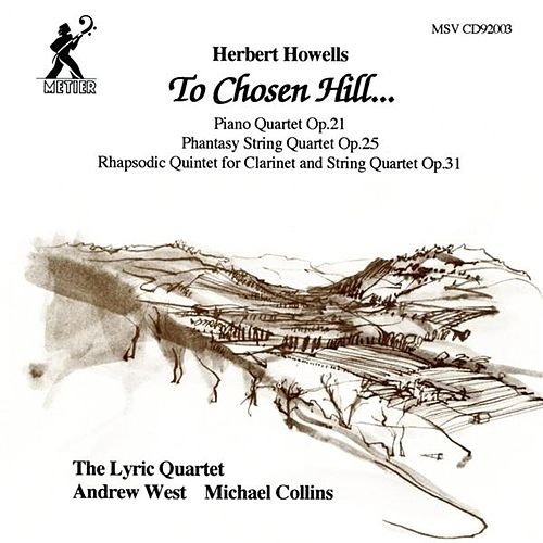 Howells, H.: To Chosen Hill… by Various Artists