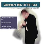 Greatest Hits of All Time (Contemporary Music for Oboe and Ensemble) by Christopher Redgate