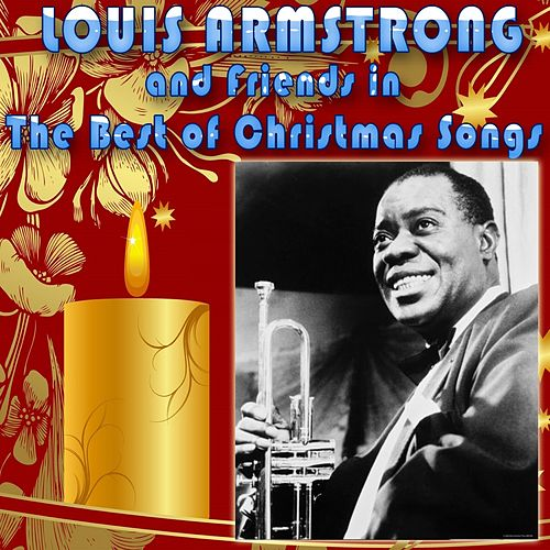 Louis Armstrong & Friends in the Best of Christmas Songs by Various Artists