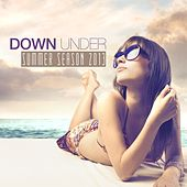Down Under Summer Season 2013 by Various Artists