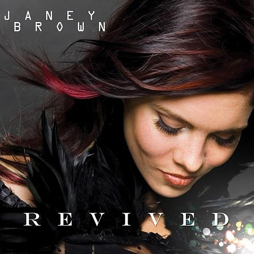 Revived by Janey Brown