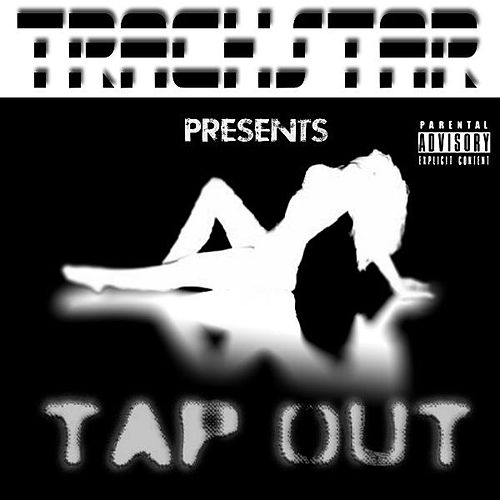 Tap Out by Trackstar