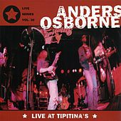 Live At Tipitina's by Anders Osborne
