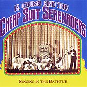 Singing In The Bathtub by R. Crumb And His Cheap Suit Serenaders