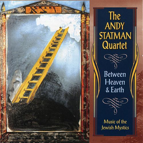 Between Heaven & Earth by Andy Statman