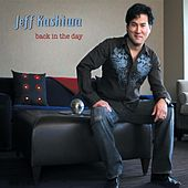Back In The Day by Jeff Kashiwa