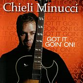 Got It Goin' On by Chieli Minucci