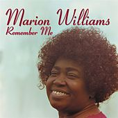 Remember Me by Marion Williams