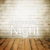 Night by Metropolitan