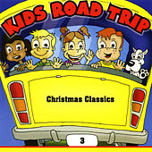 Kids Road Trip Vol. 3 - Christmas Classics by Santa's Little Helpers