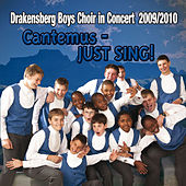 Cantemus - JUST SING! by Drakensberg Boys' Choir