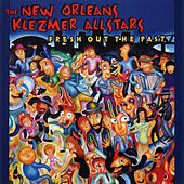 Fresh Out The Past by New Orleans Klezmer Allstars