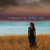 The Farthest Wave by Cathie Ryan