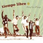 Arroz Con Mango by Tiempo Libre