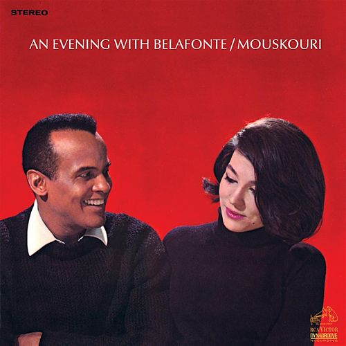 An Evening With Harry Belafonte & Nana Mouskouri by Harry Belafonte