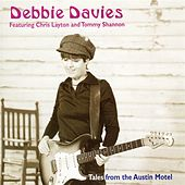 Tales From The Austin Motel by Debbie Davies
