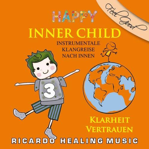 Inner Child - Instrumentale Klangreise nach Innen, Vol. 3 by Ricardo M.