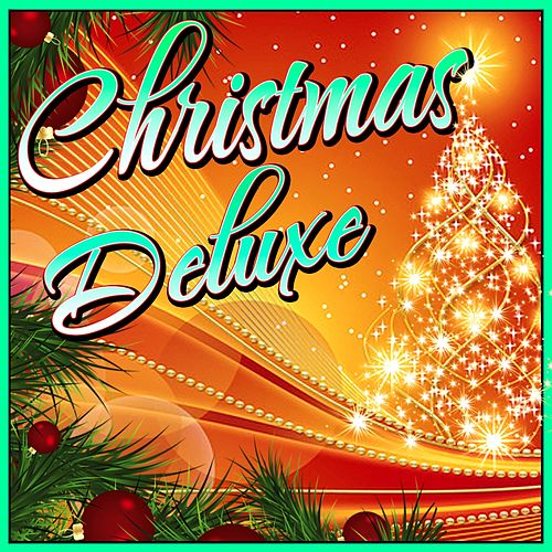 Christmas Deluxe by Various Artists