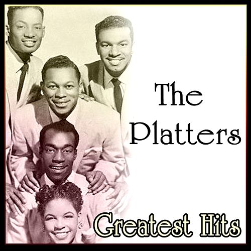 Greatest Hits by The Platters