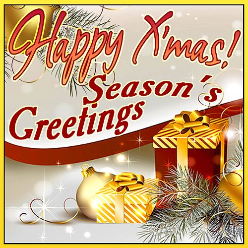 Happy X'mas! Season's Greetings by Various Artists
