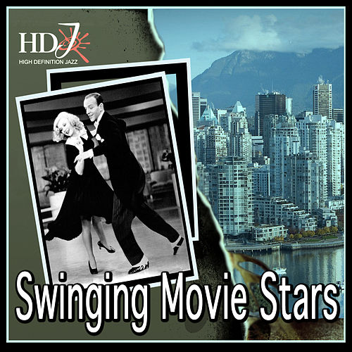 Swinging Movie Stars by Various Artists