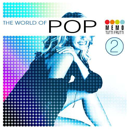The World of Pop Vol. 2 by Various Artists