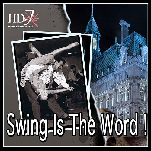 Swing Is The Word ! by Various Artists