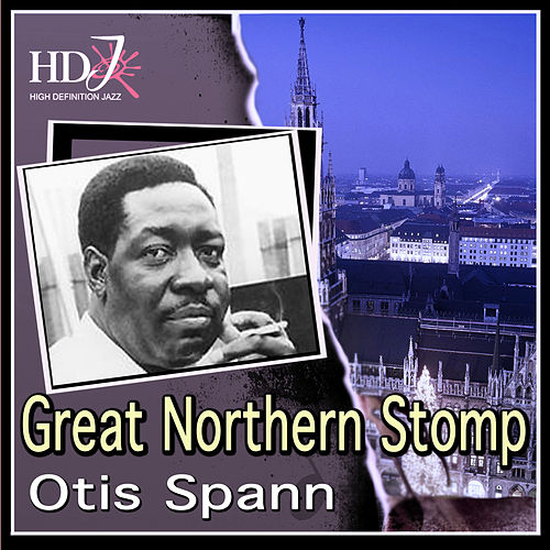 Great Northern Stomp by Otis Spann
