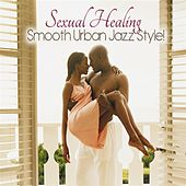 Sexual Healing by Various Artists