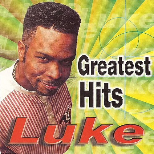 Greatest Hits by Luke Campbell