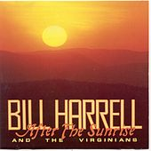 After The Sunrise by Bill Harrell