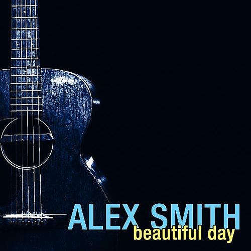 Beautiful Day by Alex Smith