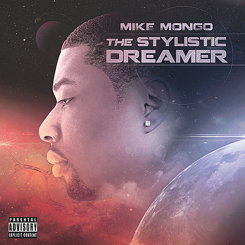 The Stylistic Dreamer by Mike Mongo