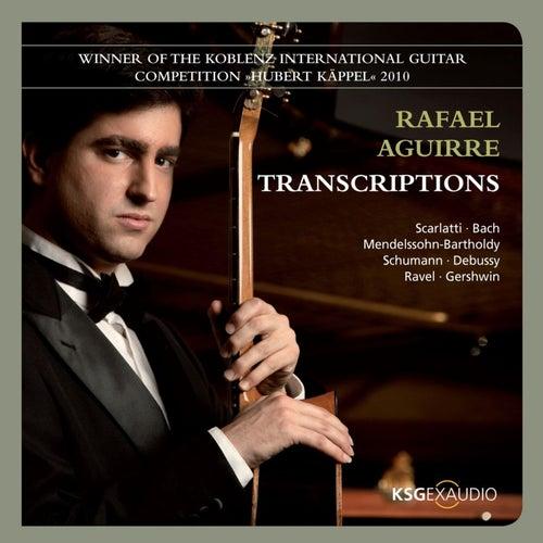 Transcriptions by Rafael Aguirre