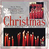 Christmas At St. Thomas New York by St. Thomas Choir Of Men And Boys