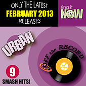 February 2013 Urban Smash Hits by Off the Record