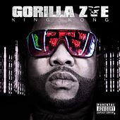King Kong by Gorilla Zoe