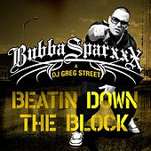 Beatin Down The Block by Bubba Sparxxx