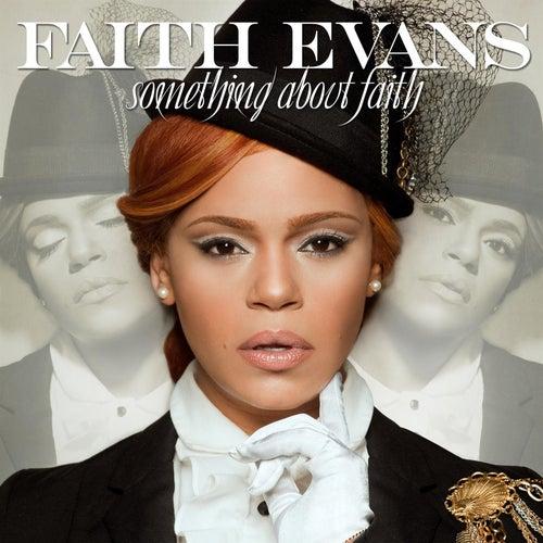 Something About Faith (Best Buy Bonus Track Edition) by Faith Evans